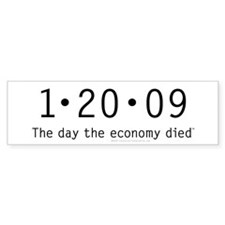 1-20-09 The day economy died anti Obama sticker