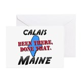 calais maine - been there, done that Greeting Card