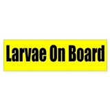 """Larvae On Board"" Bumper Car Sticker"