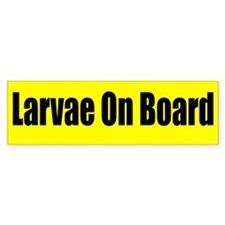 """Larvae On Board"" Bumper Car Sticker"