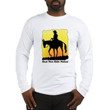 Real Men Ride Mules Long Sleeve T-Shirt