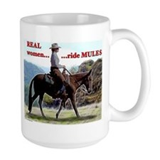 Real Women Ride Mules Coffee Mug