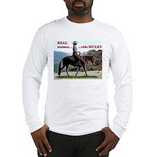 Real Women Ride Mules Long Sleeve T-Shirt