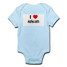 I LOVE ASHLYN Infant Creeper