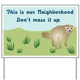Dog poop Yard Signs