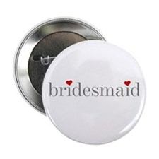 Bridesmaid Grey Text Button