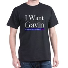 I Want Gavin for President Black T-Shirt