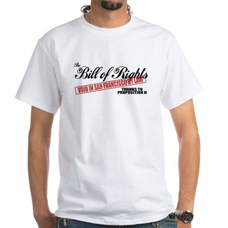 Bill of Rights (San Francisco White T-Shirt