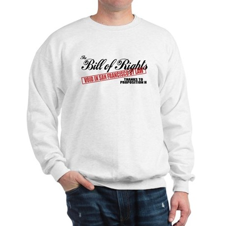 Bill of Rights (San Francisco Sweatshirt