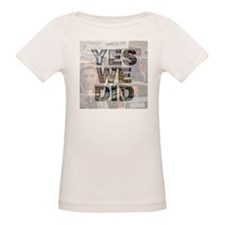 Yes We Did! Historic Obama Tee