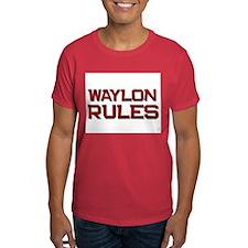 waylon rules T-Shirt