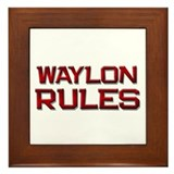 waylon rules Framed Tile