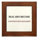 Real Men Become Construction Managers Framed Tile