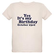October 23rd Birthday T-Shirt