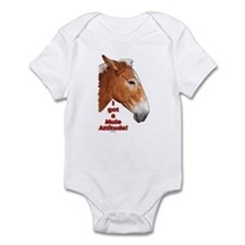 I got a Mule Attitude! Infant Bodysuit