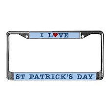 I Love St Patrick's Day License Plate Frame