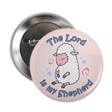 "Lord Is My Shepherd 2.25"" Button"