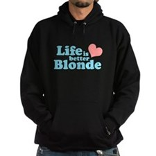 Life is better Blonde Hoody