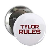 "tylor rules 2.25"" Button"