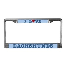 I Love Dachshunds License Plate Frame