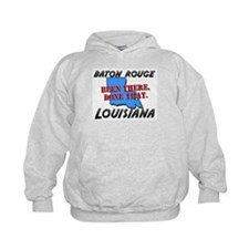 baton rouge louisiana - been there, done that Hoodie