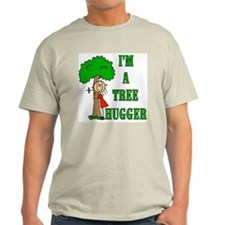 I'm a Tree Hugger T-Shirt