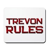 trevon rules Mousepad