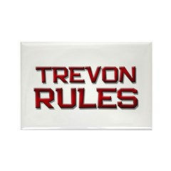 trevon rules Rectangle Magnet
