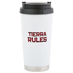 tierra rules Ceramic Travel Mug