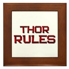 thor rules Framed Tile
