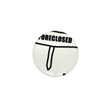 Cute Foreclosure Mini Button (10 pack)