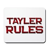 tayler rules Mousepad