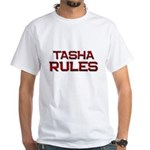 tasha rules White T-Shirt