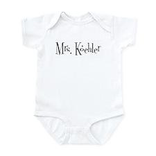 Mrs. Koehler Infant Bodysuit