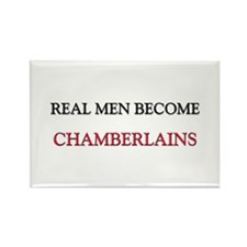 Real Men Become Chamberlains Rectangle Magnet