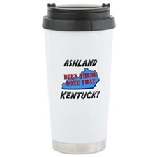 ashland kentucky - been there, done that Ceramic T