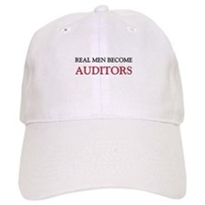 Real Men Become Auditors Cap