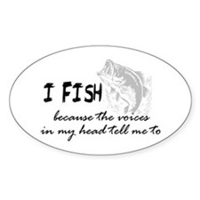I Fish - Voices In My Head Tell Me To Decal