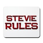 stevie rules Mousepad