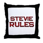 stevie rules Throw Pillow
