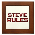 stevie rules Framed Tile
