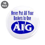 """AIG 3.5"""" Button (10 pack)"""