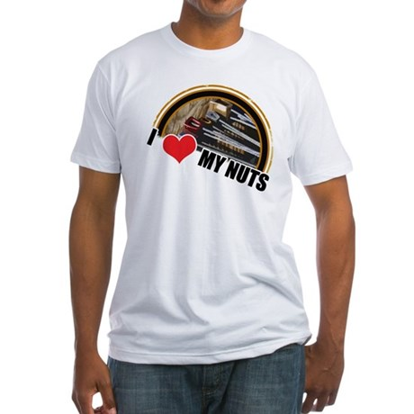 I Love My Nuts Fitted T-Shirt