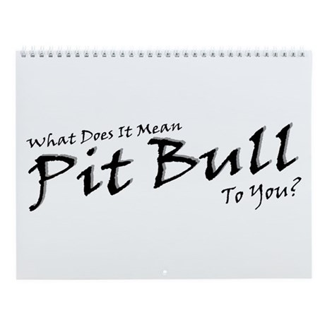 2006 No Pit Just Bull Wall Calendar