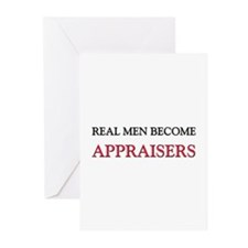 Real Men Become Appraisers Greeting Cards (Pk of 1