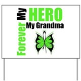 Lymphoma Hero Grandma Yard Sign