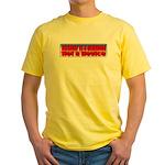 Assault is a Behavior Yellow T-Shirt
