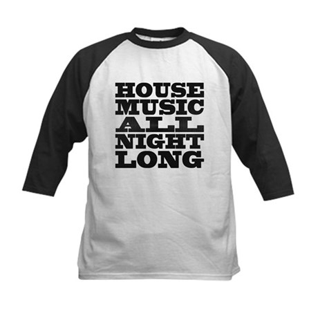 House Music All Night Long Kids Baseball Jersey