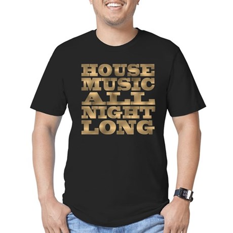 House Music All Night Long Mens Fitted Dark T-Shirt