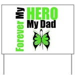 Lymphoma Hero Dad Yard Sign